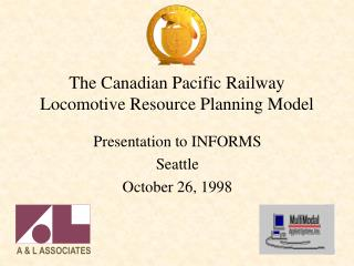 The Canadian Pacific Railway Locomotive Resource Planning Model