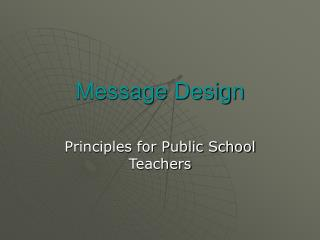 Message Design
