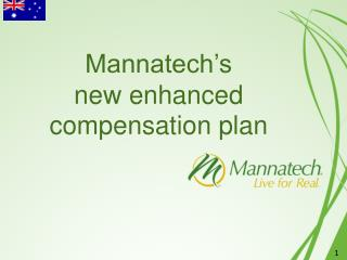 Mannatech's new enhanced compensation plan