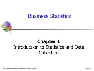 Chapter 1 Introduction to Statistics and Data Collection