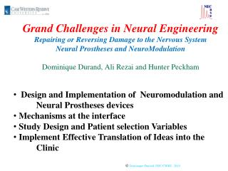 Design and Implementation of  Neuromodulation and 	Neural Prostheses devices