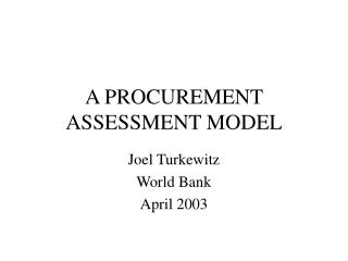 A PROCUREMENT ASSESSMENT MODEL
