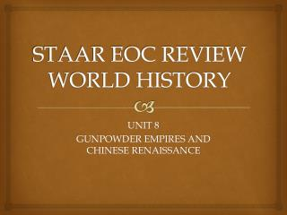 STAAR EOC REVIEW WORLD HISTORY