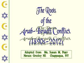 The Roots of the Arab-Israeli Conflict  (1890s-2012)