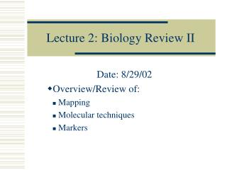 Lecture 2: Biology Review II