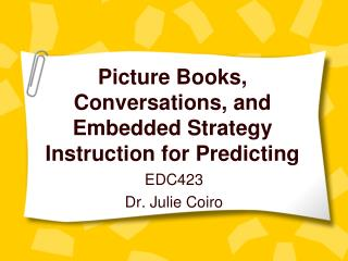 Picture Books, Conversations, and Embedded Strategy Instruction for Predicting