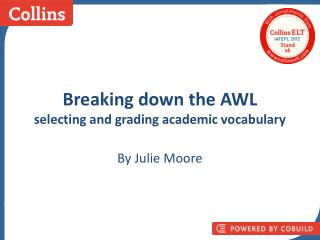Breaking down the AWL selecting and grading academic vocabulary
