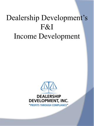 Dealership Development's  F&I  Income Development