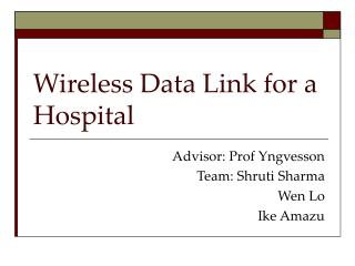 Wireless Data Link for a Hospital
