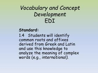 Vocabulary and Concept Development  EDI
