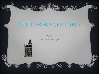 The Cyber Safe Girls