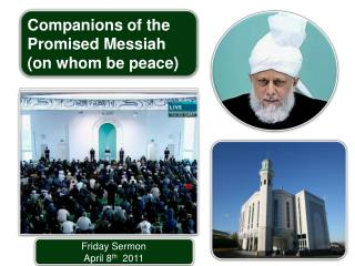 Friday Sermon April 8 th 2011