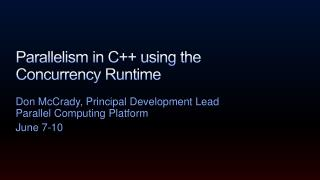 Parallelism in C++ using the Concurrency Runtime