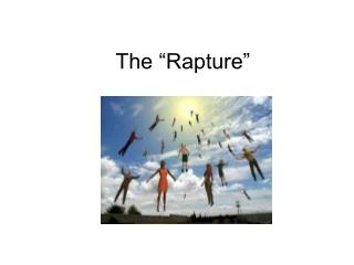 "The ""Rapture"""
