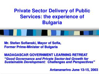 Private Sector Delivery of Public Services: the experience of Bulgaria