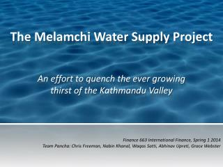 The Melamchi Water Supply Project
