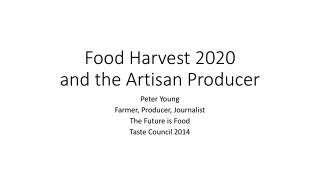 Food Harvest 2020 and the Artisan Producer
