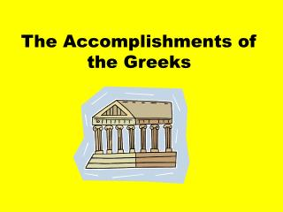The Accomplishments of the Greeks