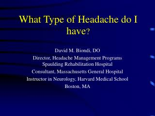 What Type of Headache do I have ?