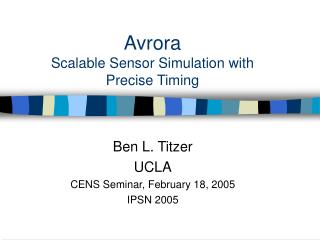 Avrora Scalable Sensor Simulation with Precise Timing