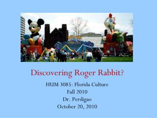 Discovering Roger Rabbit?