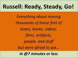 Russell: Ready, Steady, Go!
