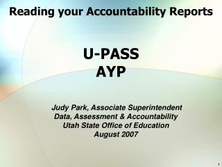 Reading your Accountability Reports  U-PASS AYP