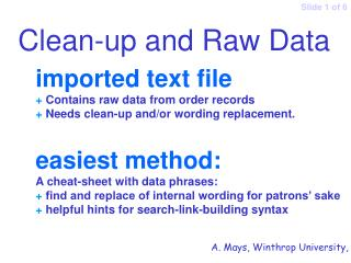imported text file + Contains raw data from order records