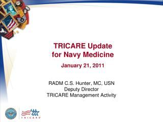 TRICARE Update for Navy Medicine  January 21, 2011