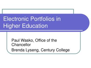 Electronic Portfolios in  Higher Education