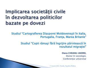 Implicarea societăţii civile  în dezvoltarea politicilor  bazate pe dovezi
