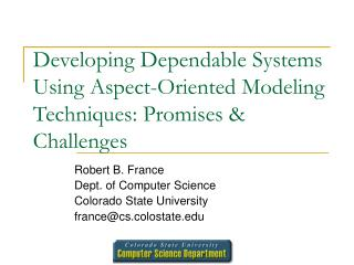 Developing Dependable Systems Using Aspect-Oriented Modeling Techniques: Promises & Challenges