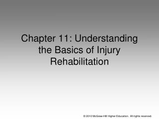 Chapter 11: Understanding the Basics of Injury Rehabilitation