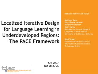 Localized Iterative Design for Language Learning in Underdeveloped Regions: The PACE Framework