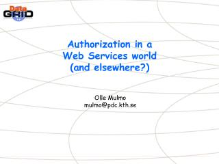 Authorization in a Web Services world (and elsewhere?)