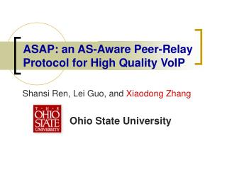 ASAP: an AS-Aware Peer-Relay Protocol for High Quality VoIP