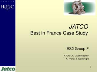 JATCO     Best in France Case Study