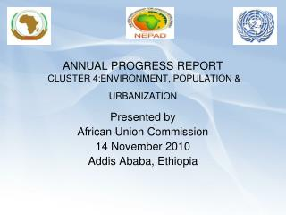 ANNUAL PROGRESS REPORT  CLUSTER 4:ENVIRONMENT, POPULATION & URBANIZATION
