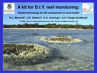 A kit for D.I.Y. reef monitoring: Simple technology for the assessment of coral health