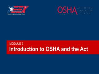 Introduction to OSHA and the Act