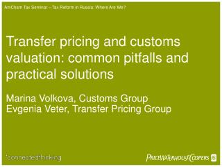 Transfer pricing and customs valuation: common pitfalls and practical solutions
