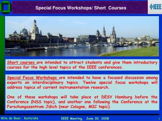 Special Focus Workshops/ Short  Courses