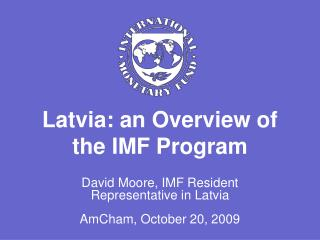Latvia: an Overview of the IMF Program