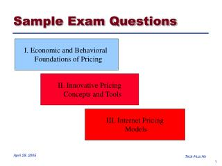 I. Economic and Behavioral    Foundations of Pricing