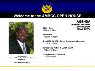 Welcome to the AMBCC OPEN HOUSE