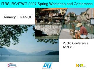 ITRS IRC/ITWG 2007 Spring Workshop and Conference