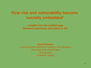 How risk and vulnerability become 'socially embedded'