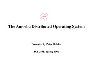 The Amoeba Distributed Operating System