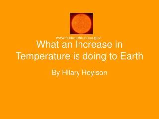 What an Increase in Temperature is doing to Earth