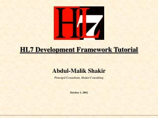 HL7 Development Framework Tutorial